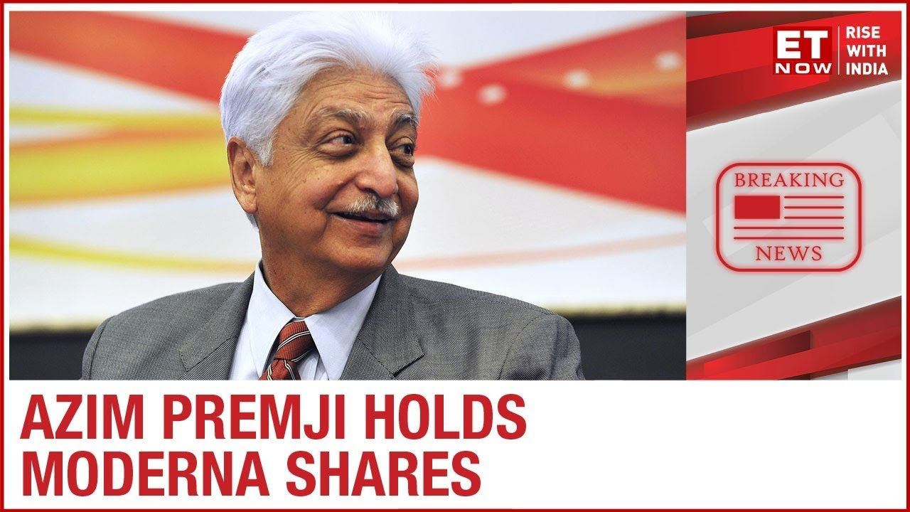 Wipro founder Azim Premji holds Moderna shares; front runner to make COVID vaccine