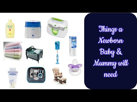 Things a Newborn Baby & Mummy will need