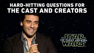 Hard-Hitting Questions for the Star Wars: The Force Awakens Cast and Creators