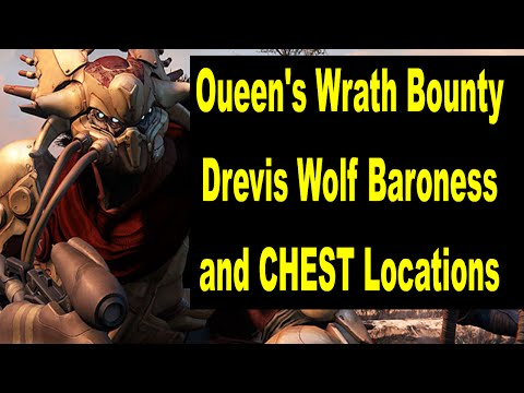 Queen's Wrath Bounty Drevis Wolf Baroness and Chest Locations