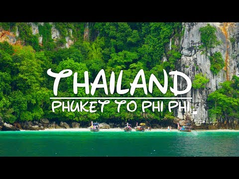 Thailand | Phuket to Phi Phi | Part 1
