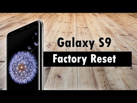 Samsung Galaxy S9 How to Reset Back to Factory Settings