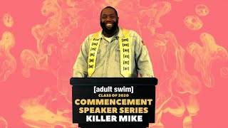 ADULT SWIM COMMENCEMENT SPEAKER SERIES – Killer Mike