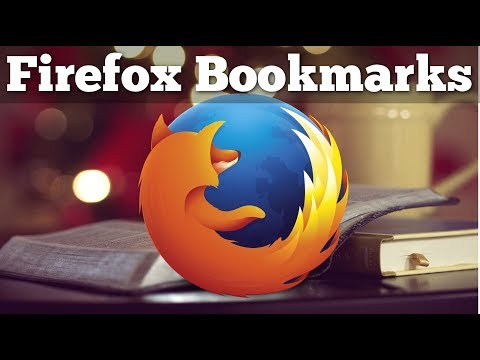 Firefox Bookmarks Tutorial for Beginners 2017