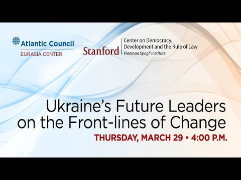 Ukraine's Future Leaders on the Front-lines of Change