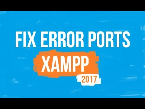 XAMPP apache port problem 80 or 443 [FIX 2017]