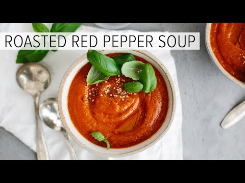 ROASTED RED PEPPER TOMATO SOUP | an easy, healthy soup recipe
