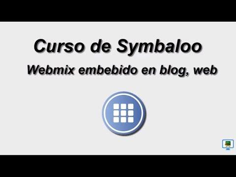 CURSO DE SYMBALOO (2017)   4.2a WEBMIX EMBEBIDO EN BLOG O WEB  (HD)