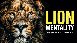 THE LION MENTALITY - New Motivational Video Compilation - Morning Motivation