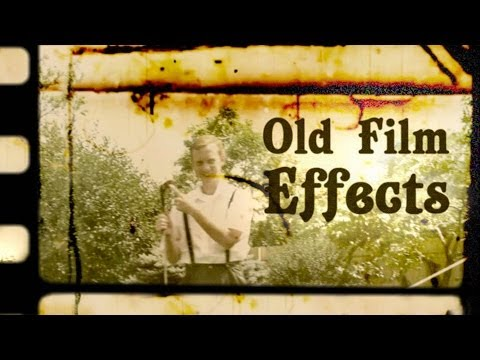 CREATION FILM EFFECTS - Old & Damaged Film Looks