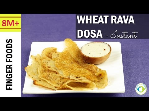 Instant Crispy Wheat Rava Dosa | Easy Indian Breakfast Recipe for Babies, Kids & Toddlers