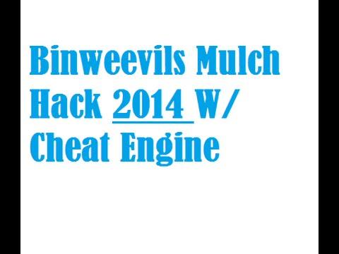-=NEW 2014=- Binweevils Mulch Hack!!