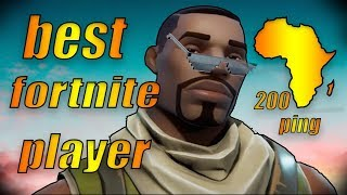why im one of the best fortnite player in south africa 3 - fortnite south africa ping