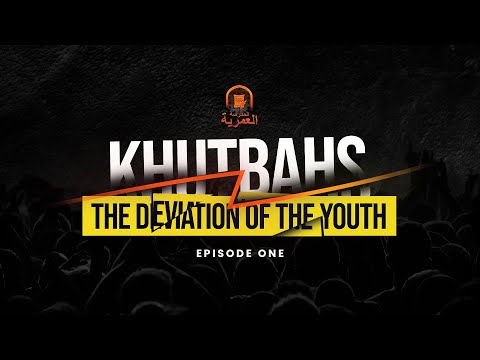 Khutbah || THE DEVIATION OF THE YOUTH || Ustadh AbdulRahman Hassan