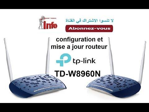 configuration et mise a jour routeur TP-LINK TD-W8960N (arabe maroc)