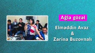 Agla gozel - Elməddin Avaz və Zarina & Ayıg piyannan oynamaz - Mehdi Masalli (meyxana 2014)