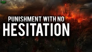 Punishment With No Hesitation - Powerful Recitation