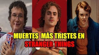 Top 6 MU3RT3S Más Tristes En Stranger Things |Cross bones