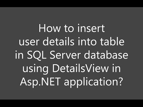 How to insert user details into database in SQL Server using DetailsView in ASP.NET application?