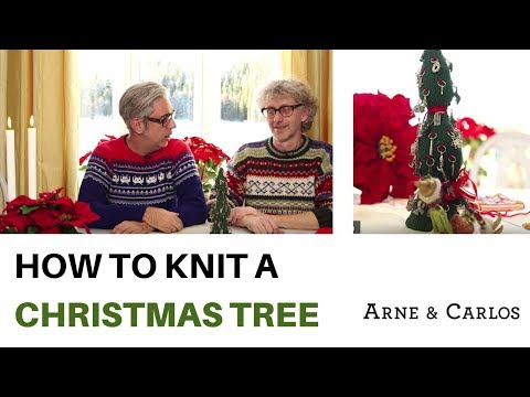 How to knit a Christmas Tree by ARNE & CARLOS