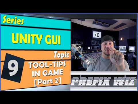 Unity GUI: Unity In Game ToolTip [Part 2] Popup Location 2017.2