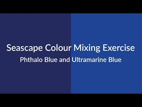 Colour Mixing Exercise for a Seascape Painting Using Phthalo Blue and Ultramarine Blue