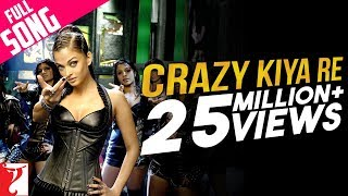 Crazy Kiya Re - Full Song | Dhoom:2 | Hrithik Roshan | Aishwarya Rai