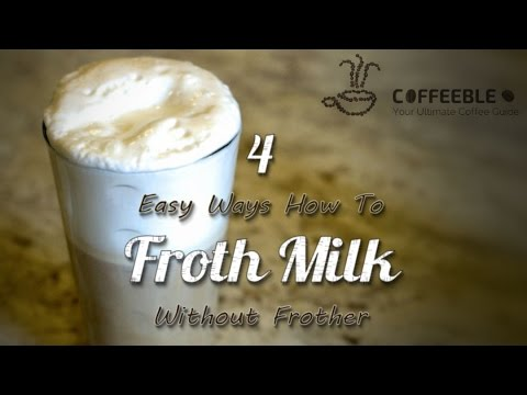 How To Froth Milk At Home Without Frother