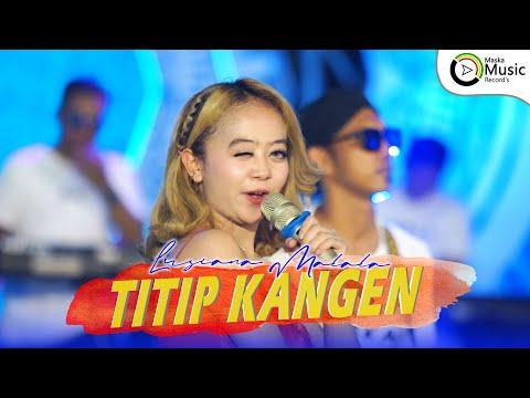 Download Lagu Lusiana Malala Titip Kangen Mp3