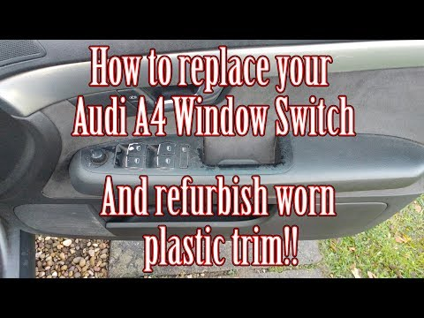 How to replace your Audi A4 Window Switch and refurbish trim with plastidip