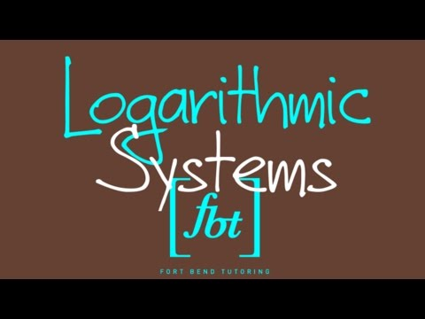 Systems of Logarithmic Equations (Nonlinear Systems Pt. 2) [fbt]