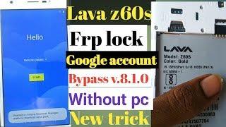 Lava z60 frp unlock without PC 100%