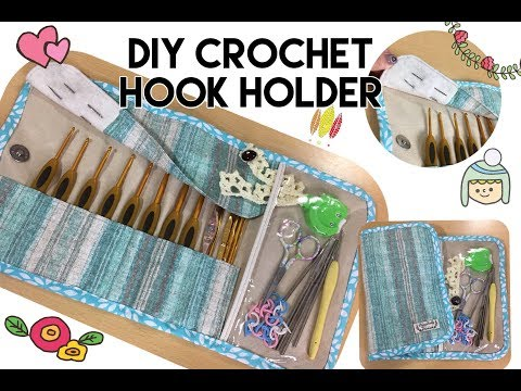 DIY sewing fabric crochet hook holder tutorial # sewing project No.20