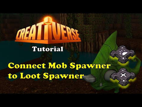 Creativerse Loot and Mob Spawner Setup Tutorial