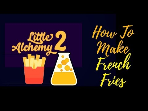 Little Alchemy 2-How To Make French Fries Cheats & Hints