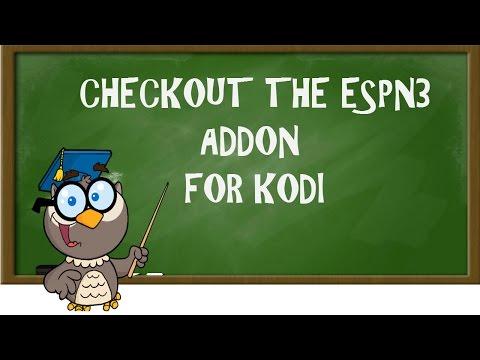 KODI LESSONS- CHECKOUT THE ESPN3 ADDON FOR KODI (BEST SPORTS ADD-ON IN KODI REPO)