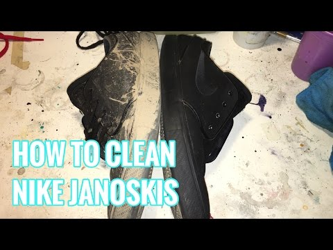 HOW TO CLEAN NIKE JANOSKIS!