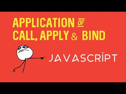 JavaScript Practical Applications of Call, Apply and Bind functions