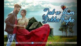 Jab Se Hum Dekha Tujhe | OFFICIAL VIDEO SONG | Romantic Love Story | Ft. Ankit & Suparba | LoveSHEET