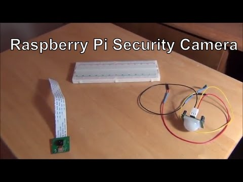 How to make a Basic Security Camera | Raspberry Pi