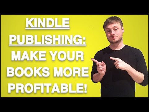 Kindle Publishing: How to make your Kindle Books Profitable with these Few Strategies.