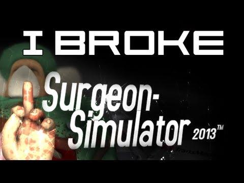 We Broke Surgeon Simulator 2013