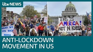 The anti-lockdown movement: a very American protest amid coronavirus pandemic | ITV News