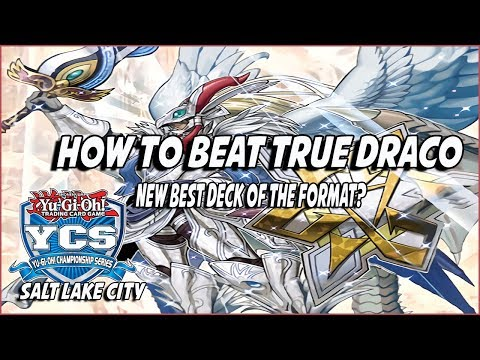 How To Beat True Draco, The *NEW* Best Deck Of The Format? |Post YCS Salt Lake Utah|