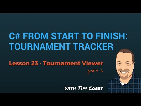 C# App Start To Finish Lesson 23 - Tournament Viewer Part 2