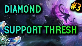 SUPPORT Thresh S8 Diamond Full Gameplay #3 - League of Legends