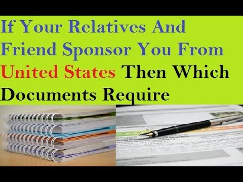 US Visa (Documents Require If Anyone Sponsor You From US)