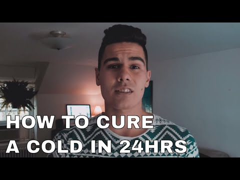 How to Cure a Cold FAST in 24 hrs (2018)