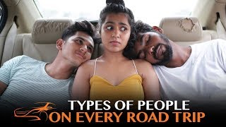 Types Of People On Every Road Trip   Funk You