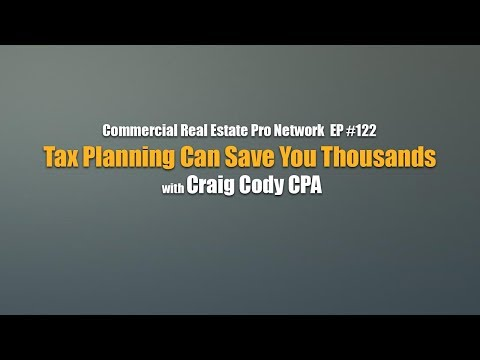 Tax Planning Can Save You Thousands with Craig Cody CPA